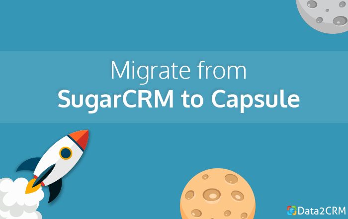 Migrate from SugarCRM to Capsule